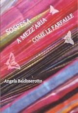 SOSPESA A MEZZ'ARIA COME LE FARFALLE COPERTINA