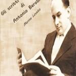 Gli scritti giovanili di Antonio Barolini saggio a cura di Marina Lovato