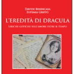 L'eredita' di Dracula di Eufemia Griffo e Davide Benincasa