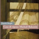 Recensione Casa di riposo Michail Bakunin