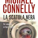 La scatola nera di Michael Connelly