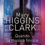 Quando la musica finisce di Mary Higgins Clark