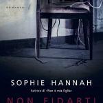 Non fidarti di Sophie Hannah
