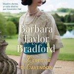 L'eredità di Cavedon di Barbara Taylor Bradford