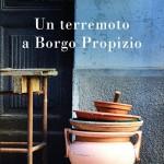 Recensione Un terremoto a Borgo Propizio di Loredana Limone