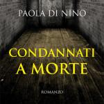 Recensione Condannati a morte di Paola Di Nino