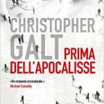 Prima dell'apocalisse di Christopher Galt