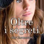 Oltre i segreti di Jay Crownover