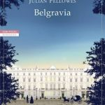 Belgravia di Julian Fellowes