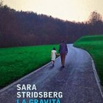 La gravità dell'amore di Sara Stridsberg