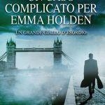 Un caso complicato per Emma Holden di P. Pilkington