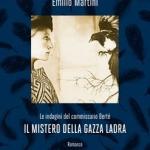 Il mistero della gazza ladra di Emilio Martini