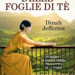 Il profumo delle foglie di tè di Dinah Jefferies