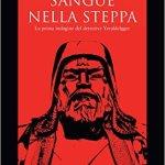 Sangue nella steppa – Yeruldelgger di Ian Manook