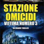 Stazione omicidi 3 di Massimo Lugli