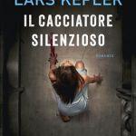 Il cacciatore silenzioso di Lars Kepler