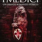 I Medici – un uomo al potere di Matteo Strukul