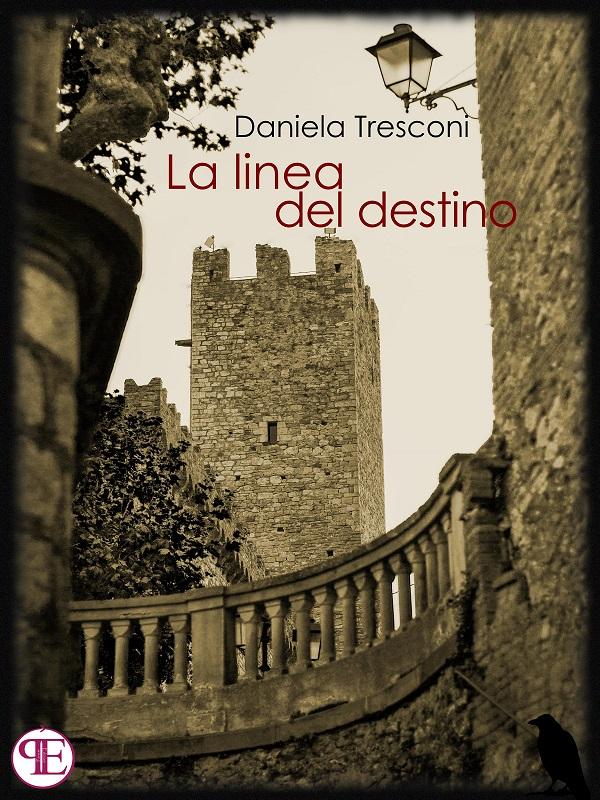La linea del destino - Daniela Tresconi