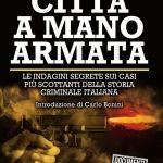 Città a mano armata di Massimo Lugli e Antonio Del Greco