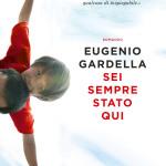 Recensione: Sei sempre stato qui di Eugenio Gardella