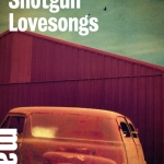 Shotgun Lovesongs di Nickolas Butler
