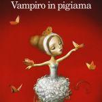 Vampiro in pigiama di Mathias Malzieu