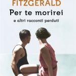 Per te morirei di Francis Scott Fitzgerald