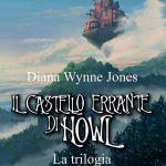 Il castello errante di Howl – saga – di D. W.Jones