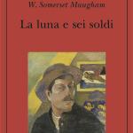 La luna e sei soldi di W. S. Maugham