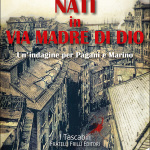 Nati in via Madre di Dio di Alessio Piras