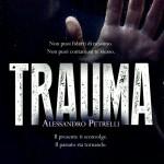 Recensione: Trauma di Alessandro Petrelli