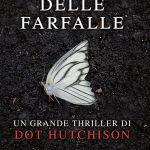 Il giardino delle farfalle di Dot Hutchinson