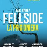 Fellside – La prigioniera di M.R. Carey