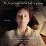 La forza imprevedibile dlle parole di Clara Sànchez