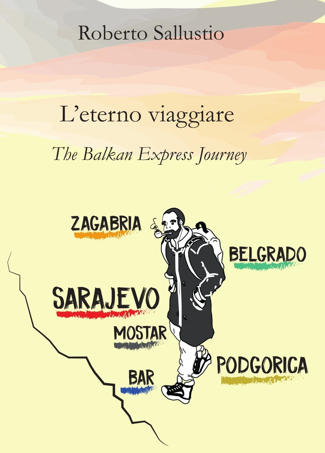 copertina L'eterno viaggiare.The Balkan Express Journey - Sallustio