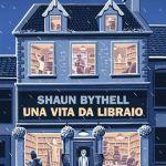Una vita da libraio di Shaun Bythell