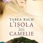 L'isola delle camelie di Tabea Bach