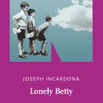 Lonely Betty di Joseph Incardona