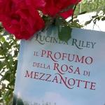 Il profumo della rosa di mezzanotte di Lucinda Riley