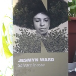 Recensione: Salvare le ossa di Jesmyn Ward