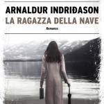 La ragazza della nave di Arnaldur Indridason