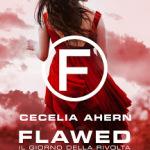 Flawed – Il giorno della rivolta di Cecilia Ahern
