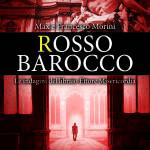 Rosso Barocco di Max e Francesco Morini