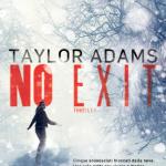 No exit di Taylor Adams