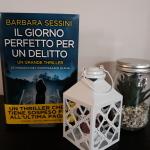 Recensione: Il giorno perfetto per un delitto di Barbara Sessini