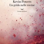 Un grido nelle rovine di Kevin Powers