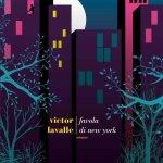 Favola di New York di Victor LaValle