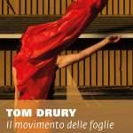 Il movimento delle foglie di Tom Drury