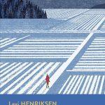 Il lungo inverno di Dan Kaspersen di Levi Henriksen