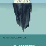 Il tempo e l'acqua di Andri Snaer Magnason
